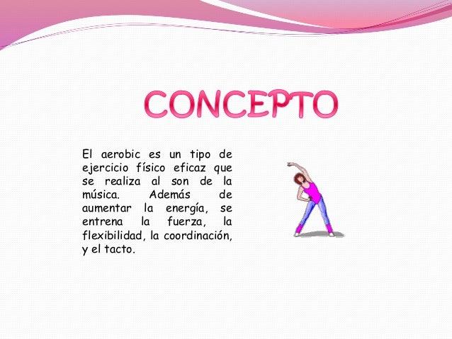 CARACTERÍSTICAS Implica una alta dosis de gasto de energía a través del baile o del seguimiento de consignas y rutinas. Po...