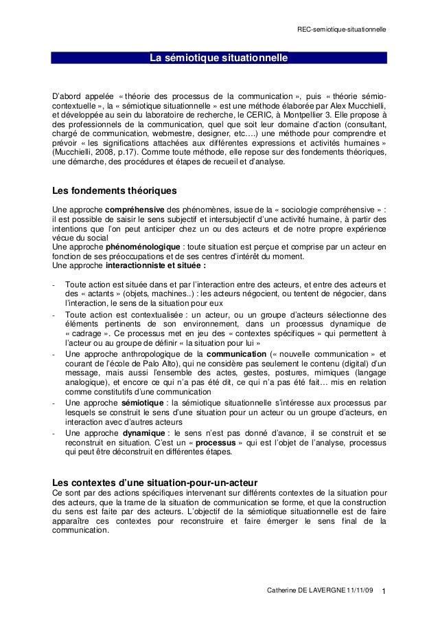 REC-semiotique-situationnelle Catherine DE LAVERGNE 11/11/09 1 La sémiotique situationnelle D'abord appelée « théorie des ...