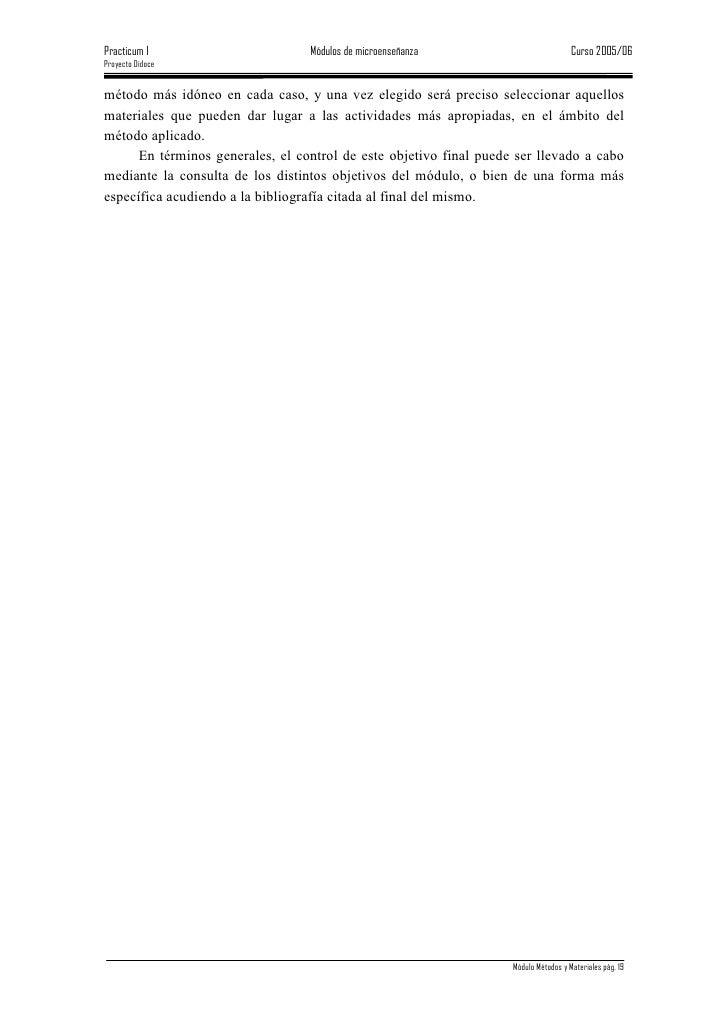 Practicum I                       Módulos de microenseñanza                           Curso 2005/06 Proyecto Didoce   méto...