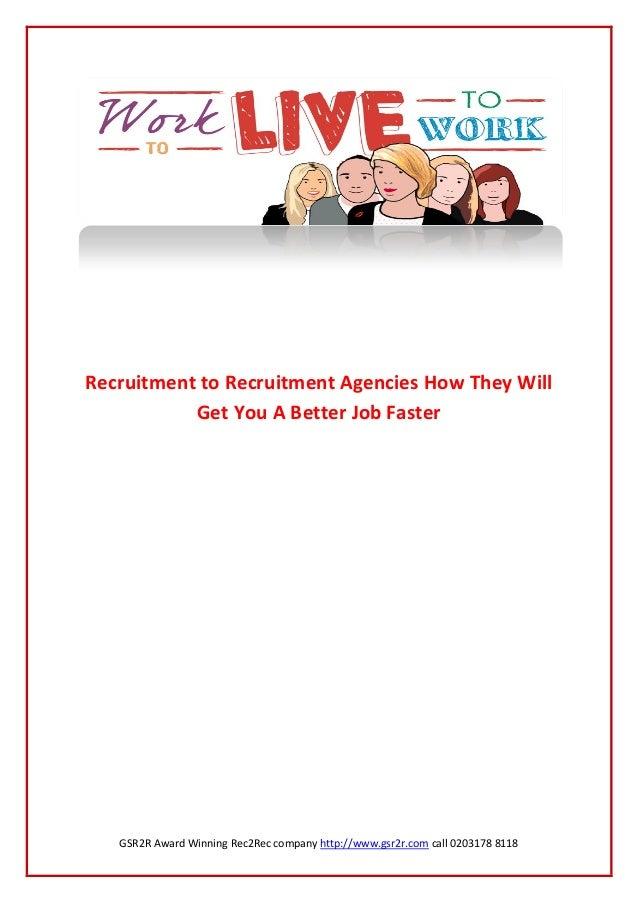 GSR2R Award Winning Rec2Rec company http://www.gsr2r.com call 0203178 8118Recruitment to Recruitment Agencies How They Wil...