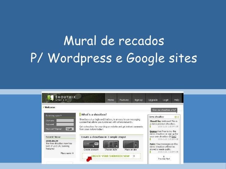 Mural de recados P/ Wordpress e Google sites