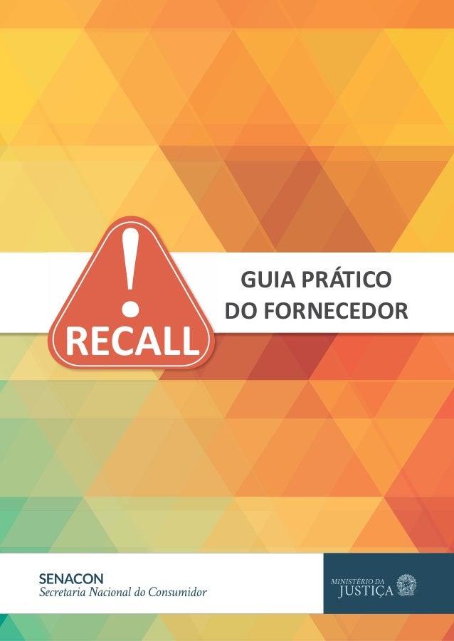 RECALL ! GUIA PRÁTICO  DO FORNECEDOR