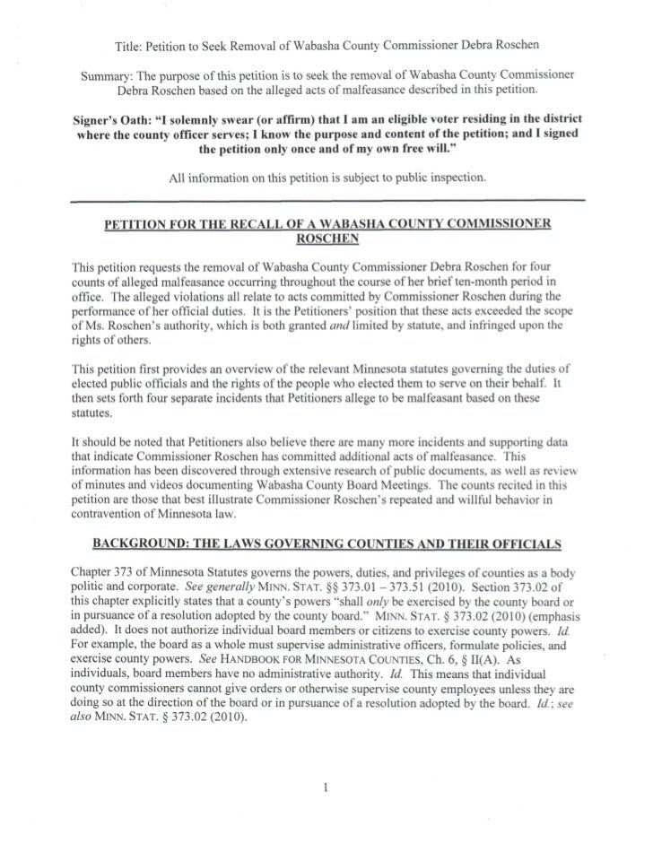 Title: Petition to Seek Removal of Wabasha County Commissioner Debra Roschen  Summary: The purpose of this petition is to ...