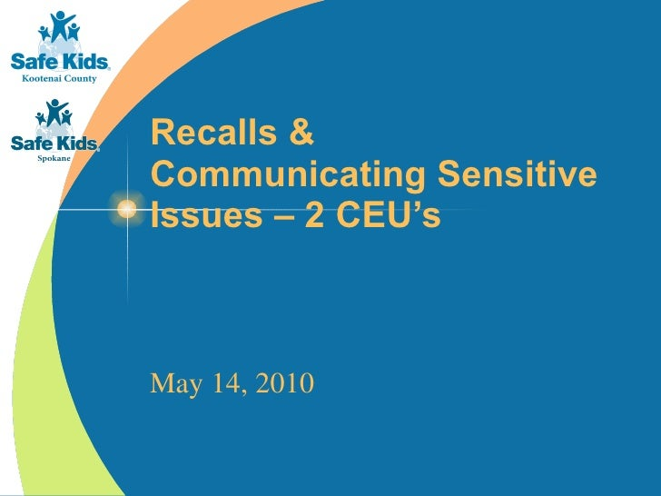 Recalls & Communicating Sensitive Issues – 2 CEU's May 14, 2010