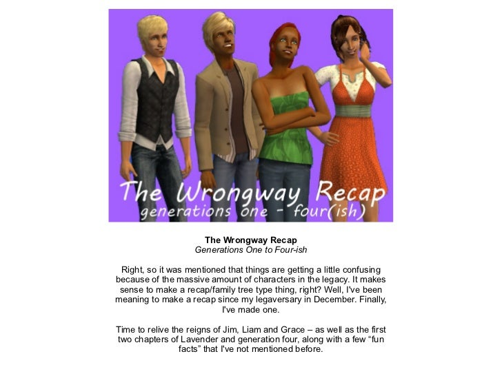 The Wrongway Recap Generations One to Four-ish Right, so it was mentioned that things are getting a little confusing becau...