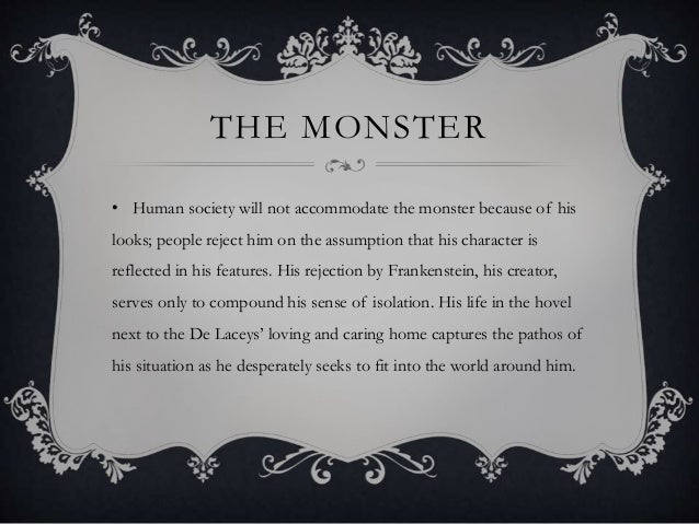 an analysis of frankensteins creation and rejection of the creature An analysis of the theme of alienation in three main characters 9  in the character of the creature 10  character in victor frankenstein and his creation, the.