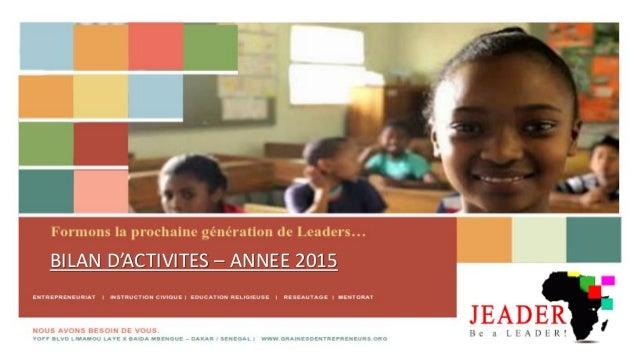 BILAN D'ACTIVITES – ANNEE 2015