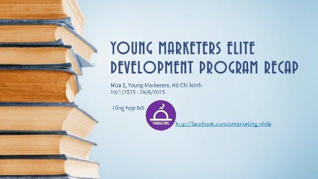 YOUNG MARKETERS ELITE DEVELOPMENT PROGRAM RECAP