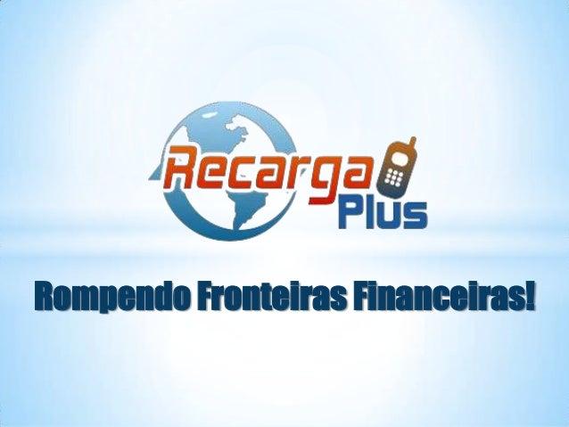 Rompendo Fronteiras Financeiras!