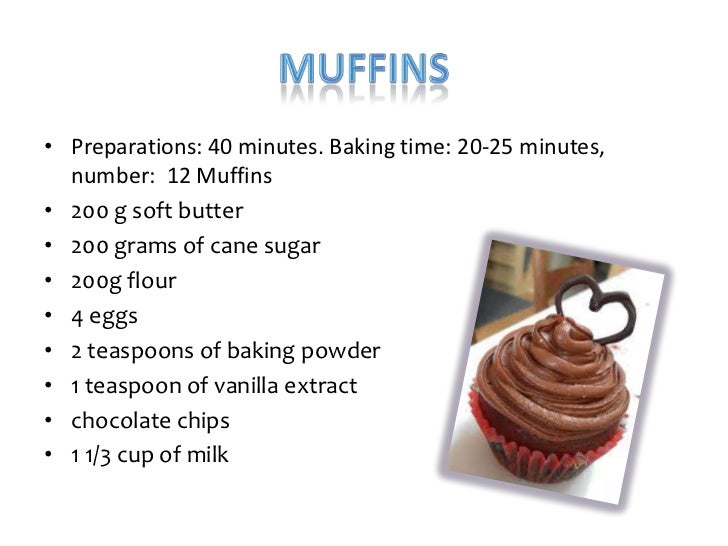 • Preparations: 40 minutes. Baking time: 20-25 minutes,  number: 12 Muffins• 200 g soft butter• 200 grams of cane sugar• 2...