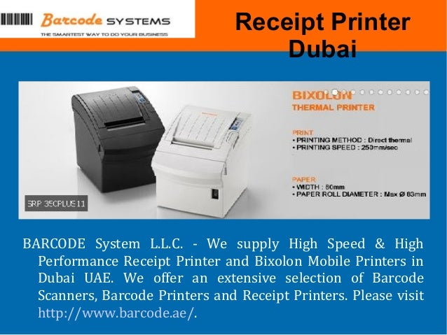 Receipt Printer Dubai BARCODE System L.L.C. - We supply High Speed & High Performance Receipt Printer and Bixolon Mobile P...
