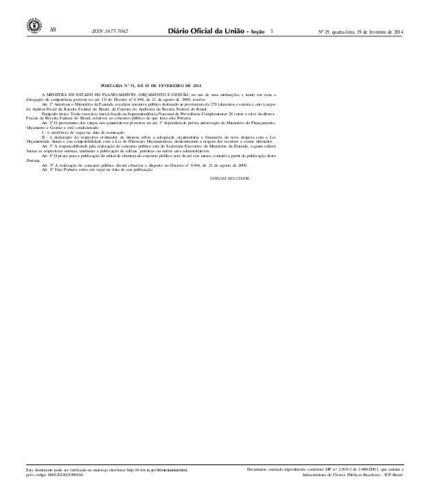 88  ISSN 1677-7042  1  Nº 35, quarta-feira, 19 de fevereiro de 2014  PORTARIA Nº 51, DE 18 DE FEVEREIRO DE 2014 A MINISTRA...