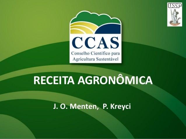 J. O. Menten, P. KreyciRECEITA AGRONÔMICA