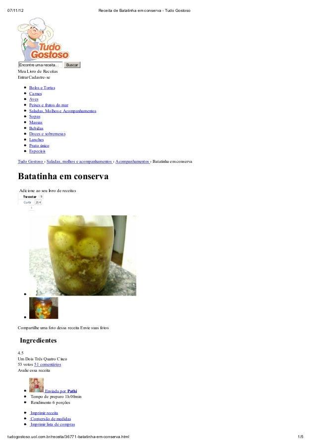 07/11/12                                           Receita de Batatinha em conserva - Tudo Gostoso     Encontre uma receit...