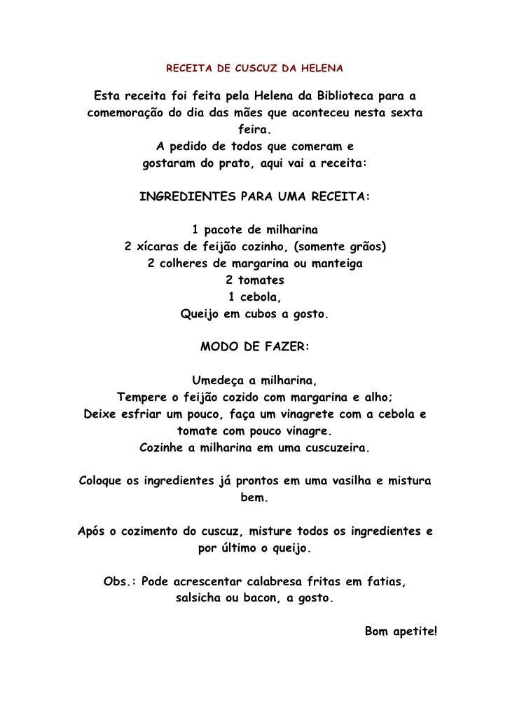 RECEITA DE CUSCUZ DA HELENA    Esta receita foi feita pela Helena da Biblioteca para a  comemoração do dia das mães que ac...