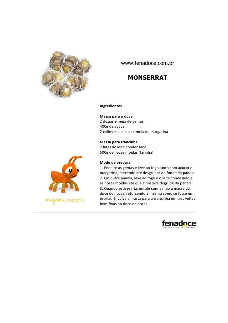 www.fenadoce.com.br                MONSERRATIngredientesMassa para o doce2 dúzias e meia de gemas400g de açúcar2 colheres ...