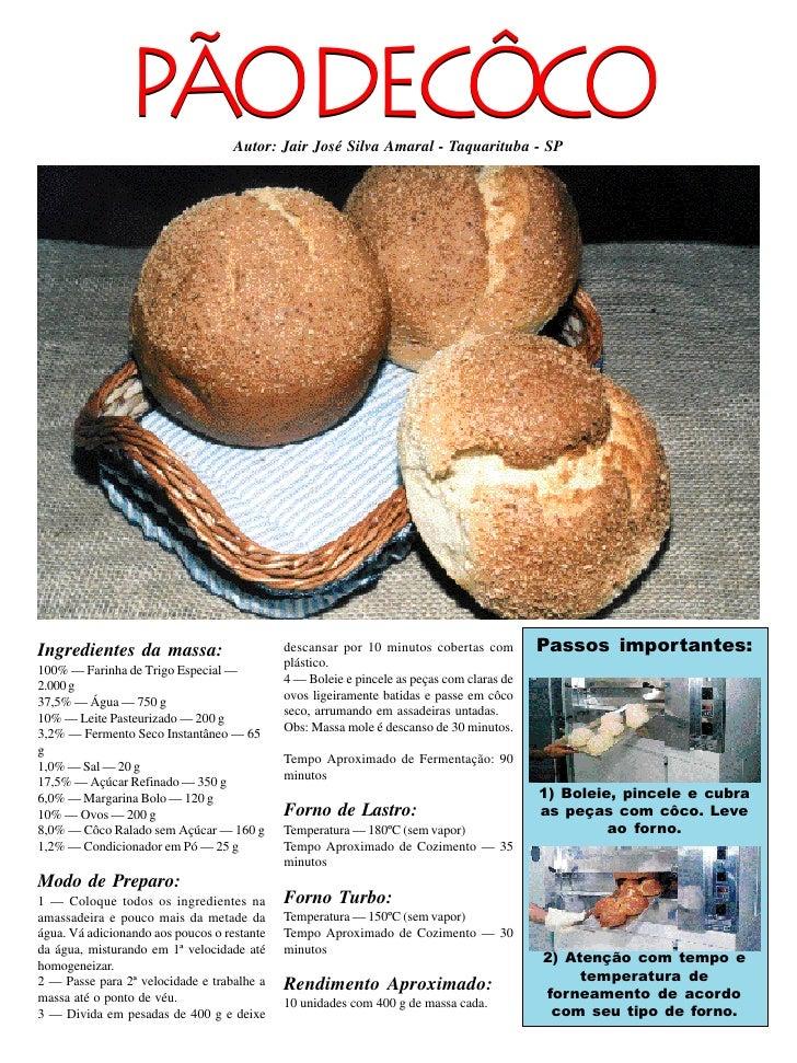 PÃODECÔCO            Autor: Jair José Silva Amaral - Taquarituba - SP     Ingredientes da massa:                       des...