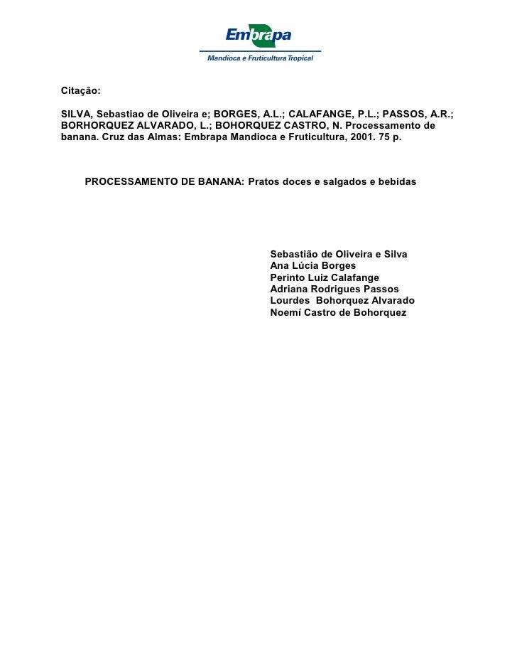 Citação:  SILVA, Sebastiao de Oliveira e; BORGES, A.L.; CALAFANGE, P.L.; PASSOS, A.R.; BORHORQUEZ ALVARADO, L.; BOHORQUEZ ...