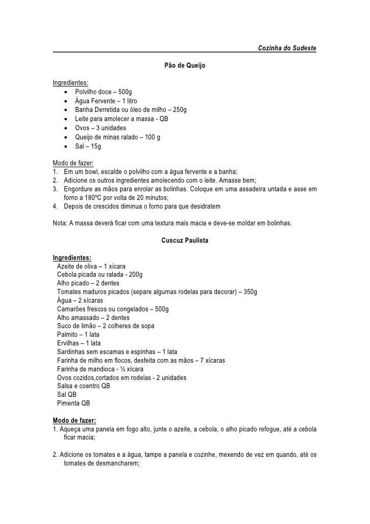 Cozinha do Sudeste                                          Pão de Queijo  Ingredientes:      Polvilho doce – 500g      ...