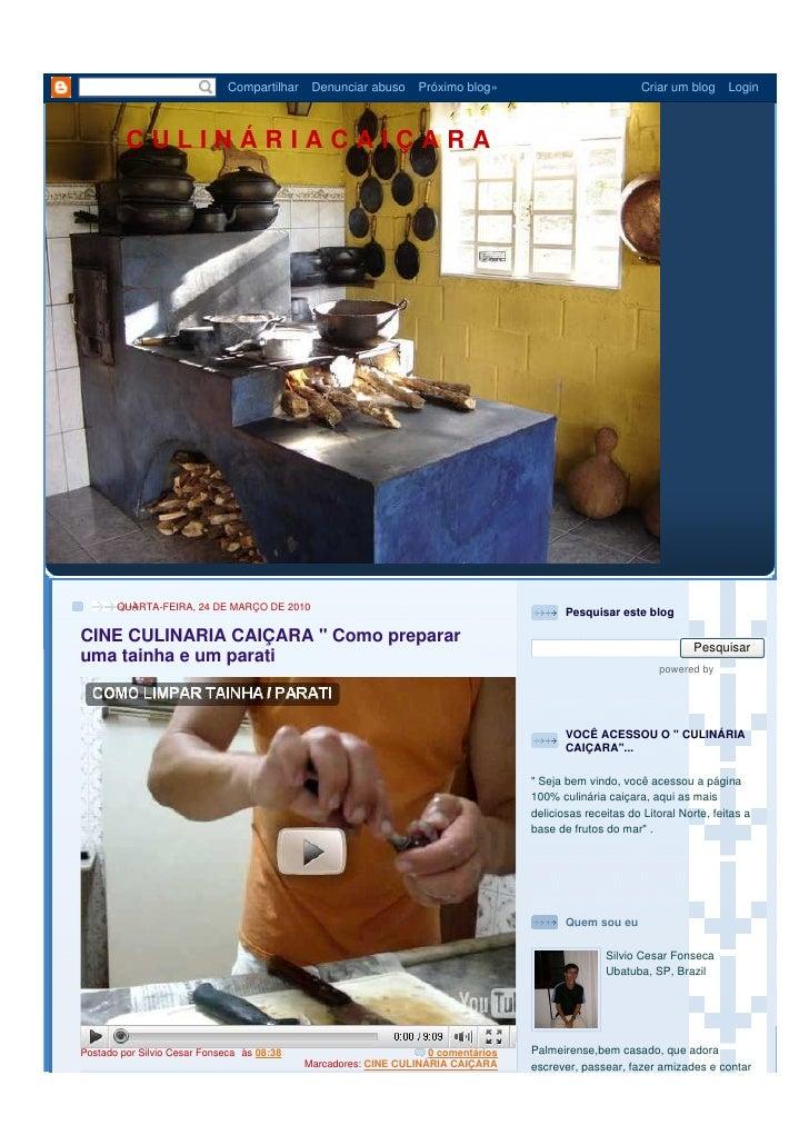 Compartilhar    Denunciar abuso     Próximo blog»                            Criar um blog     Login             CULINÁRIA...
