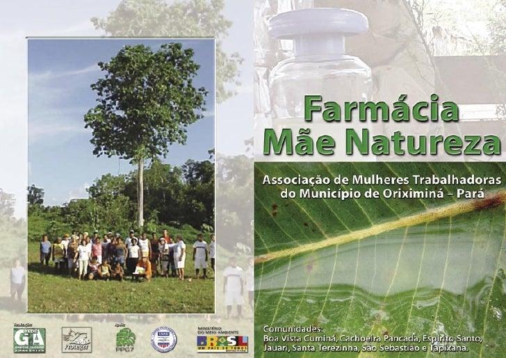 Amig@,        Esta Cartilha foi criada com o intuito de resgatar a cultura popular das comunidades que utilizam plantas me...