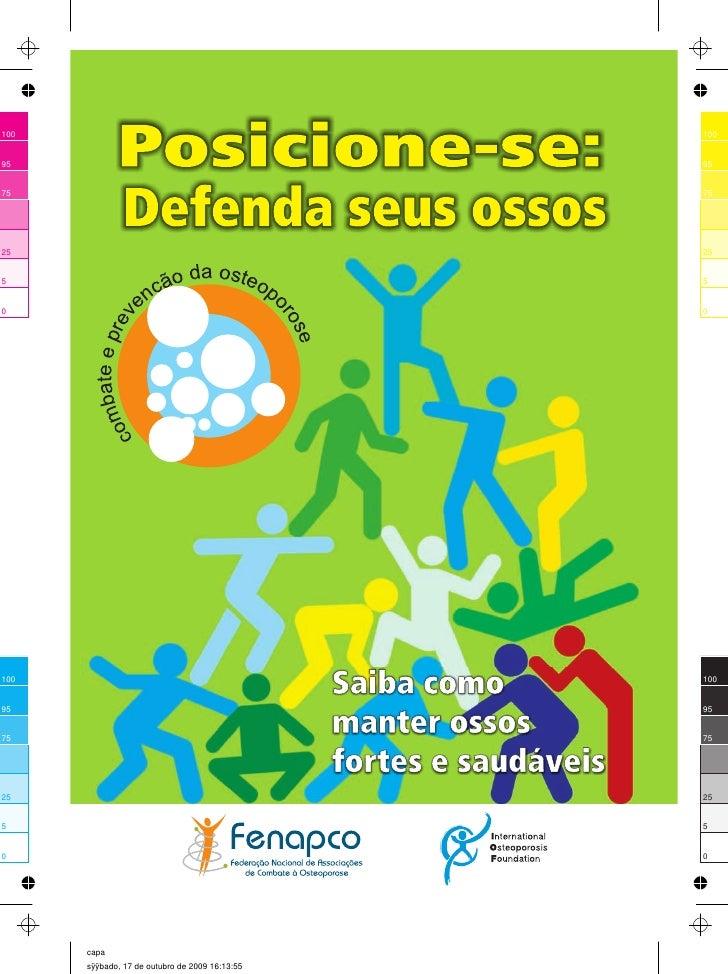 2   Posicione-se: Defenda seus Ossos                FENAPCO - Federação Nacional de Associações de Pacientes e            ...