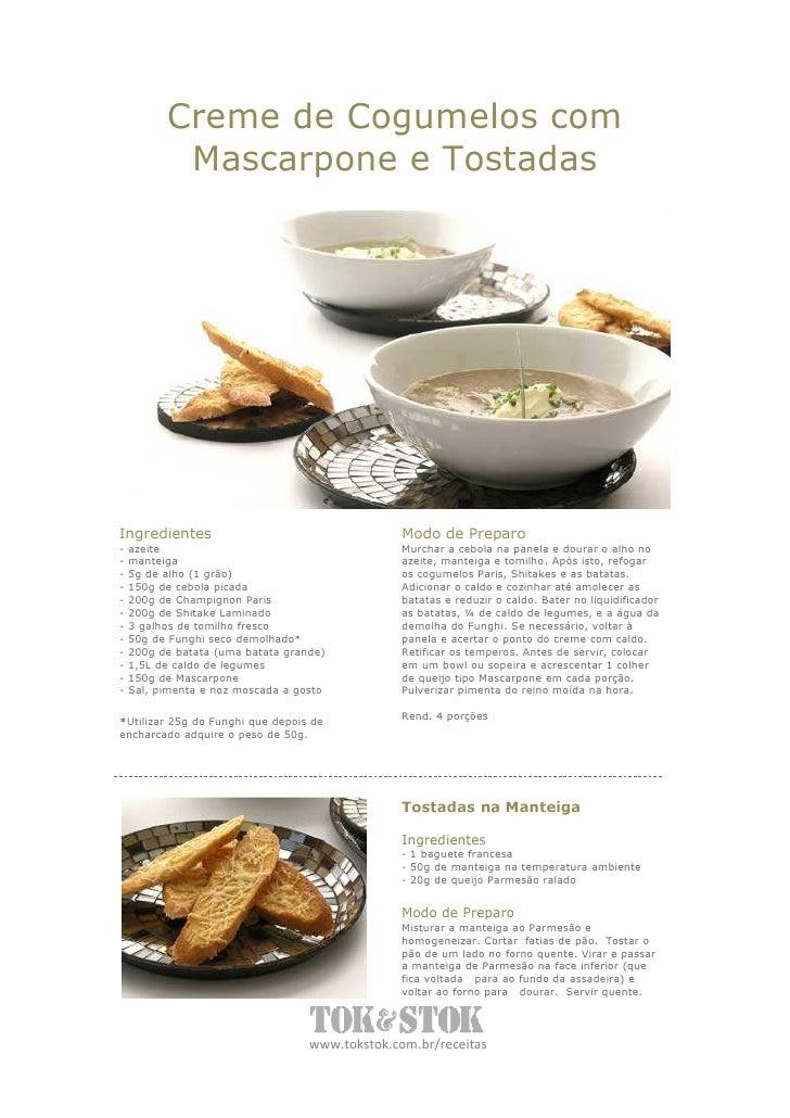 Creme de Cogumelos com            Mascarpone e Tostadas                                                .     Ingredientes ...