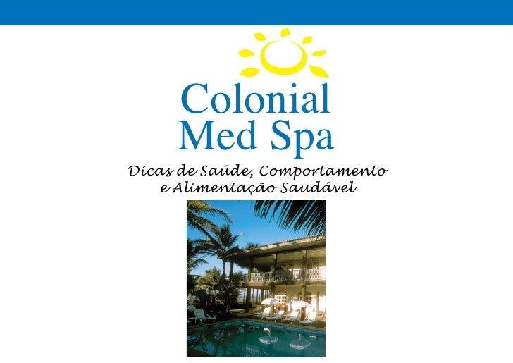 Colonial      Med Spa Dicas de Saúde, Comportamento     e Alimentação Saudável