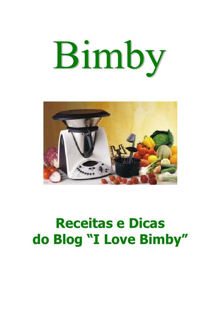 """Receitas e Dicas do Blog """"I Love Bimby"""""""