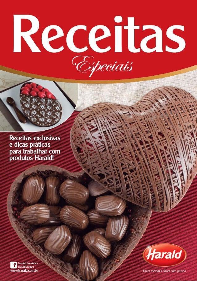 1 Receitas exclusivas e dicas práticas para trabalhar com produtos Harald! ReceitasEspeciais haraldchocolates haraldunique...