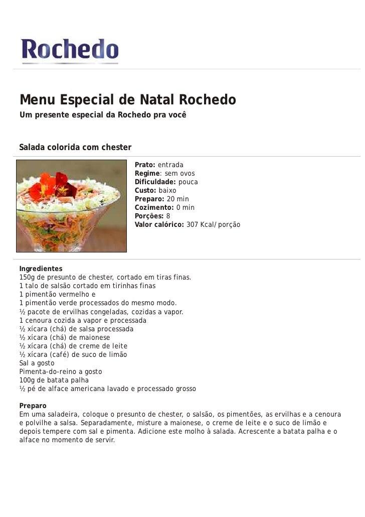 Menu Especial de Natal Rochedo Um presente especial da Rochedo pra você   Salada colorida com chester                     ...