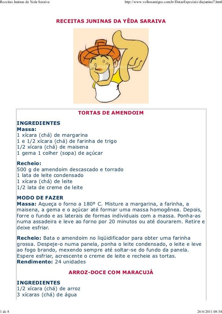 Receitas Juninas da Yeda Saraiva                       http://www.velhosamigos.com.br/DatasEspeciais/diajunino7.html      ...