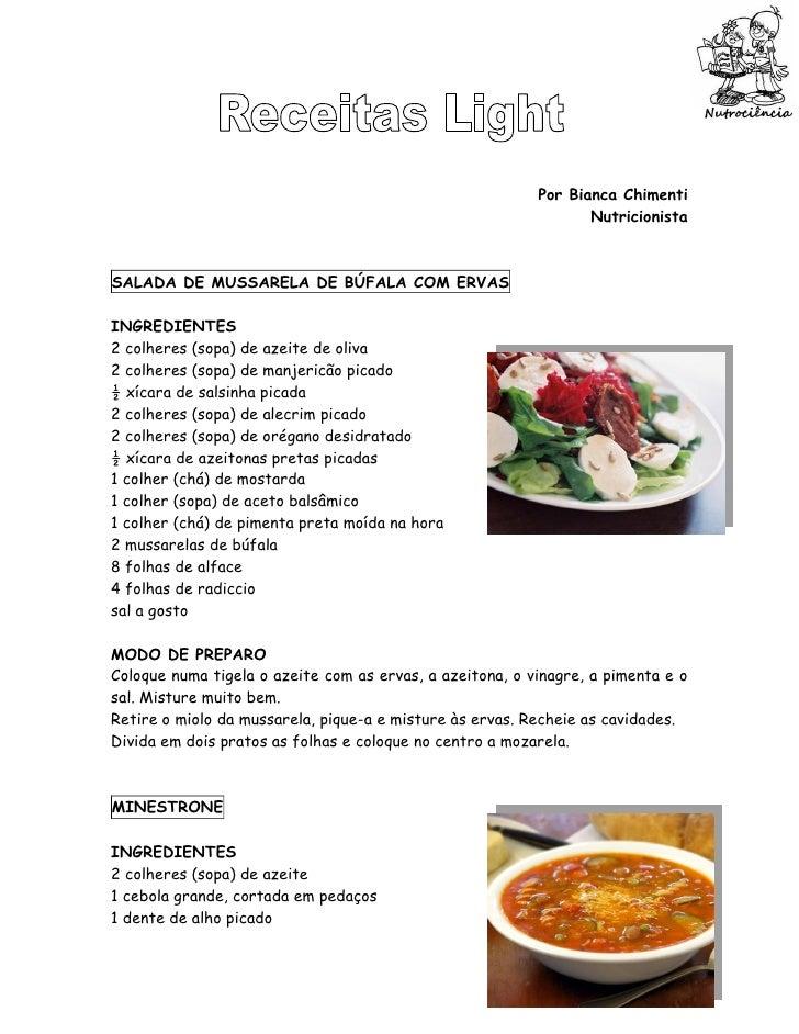 Por Bianca Chimenti                                                                  Nutricionista    SALADA DE MUSSARELA ...