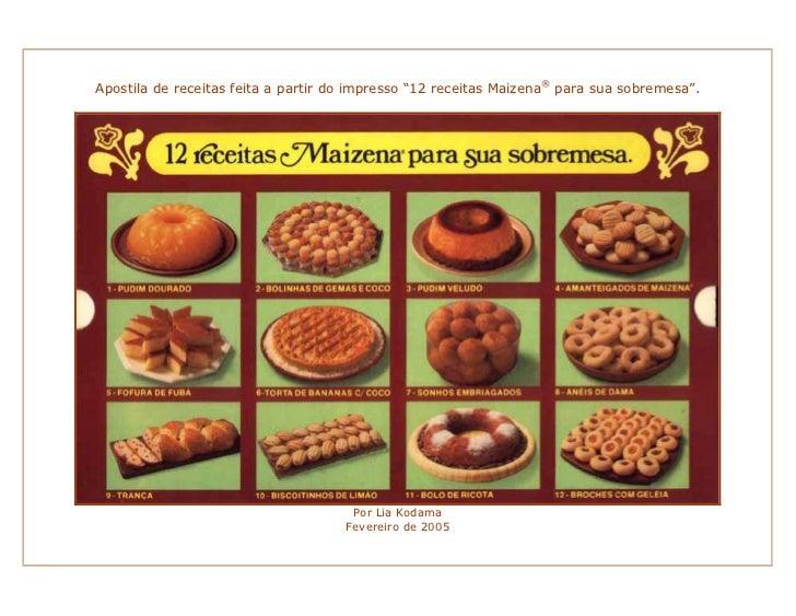 """Apostila de receitas feita a partir do impresso """"12 receitas Maizena® para sua sobremesa"""".                                ..."""