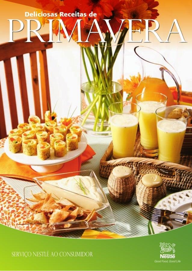 17 Serviço Nestlé ao Consumidor Deliciosas Receitas de Primavera