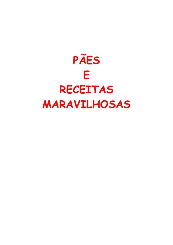 PÃES      E  RECEITASMARAVILHOSAS