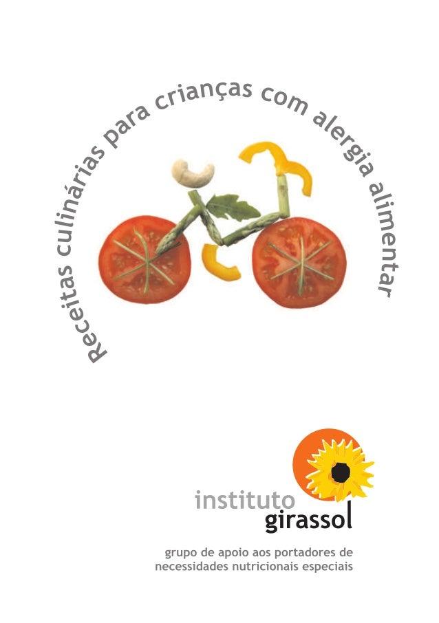 Receitas culinárias  para crianças com  alergia alimentar  grupo de apoio aos portadores de  necessidades nutricionais esp...