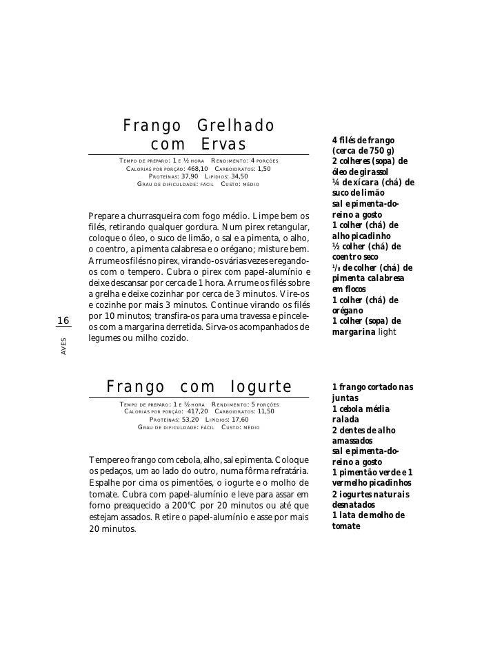 Frango Grelhado                    com Ervas                                          4 filés de frango                   ...