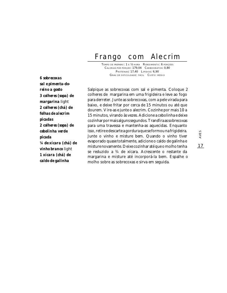 Frango com Alecrim                                TEMPO DE PREPARO : 1 E ½ HORA R ENDIMENTO: 6 PORÇÕES                    ...
