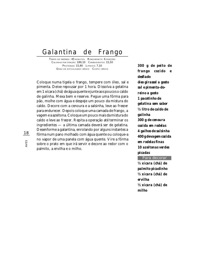 Galantina                      de          Frango                TEMPO DE PREPARO : 45 MINUTOS R ENDIMENTO: 6 PORÇÕES     ...