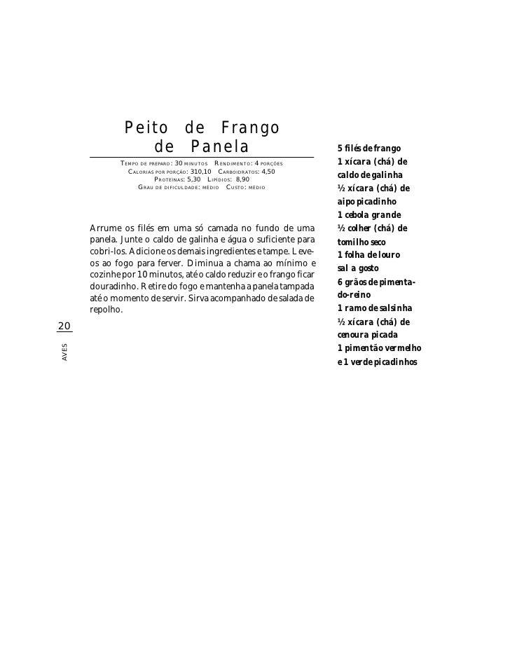 Peito de Frango                    de Panela                                          5 filés de frango                TEM...