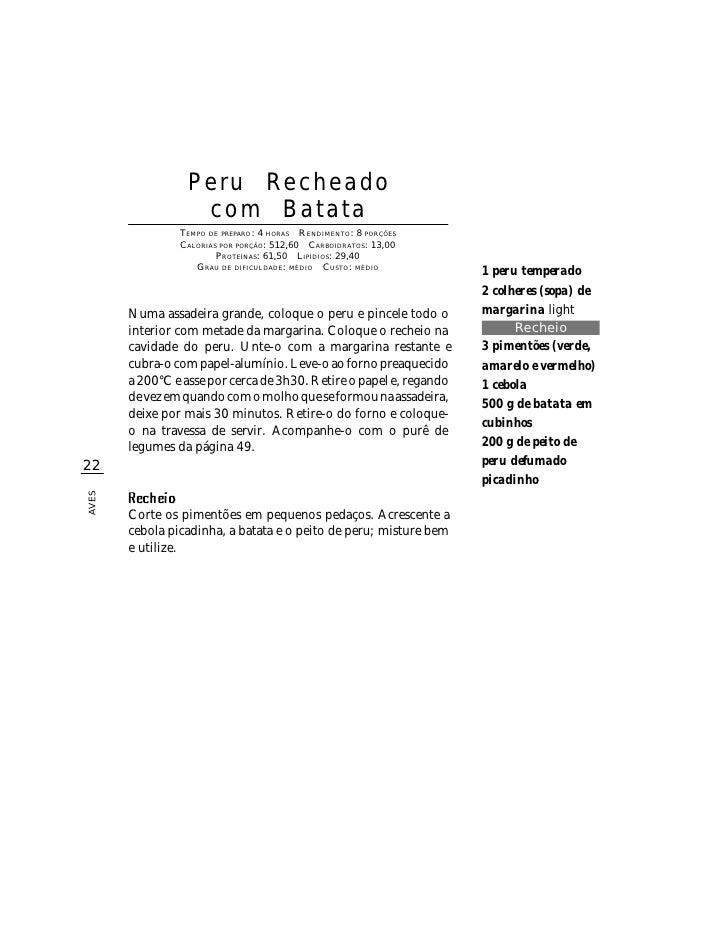 Peru Recheado                   com Batata                 TEMPO DE PREPARO : 4 HORAS R ENDIMENTO: 8 PORÇÕES              ...