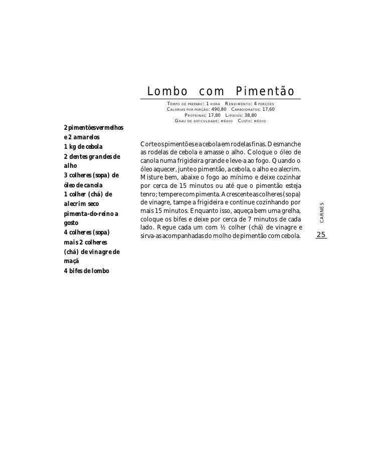 Lombo com Pimentão                                  TEMPO DE PREPARO : 1 HORA R ENDIMENTO: 4 PORÇÕES                      ...