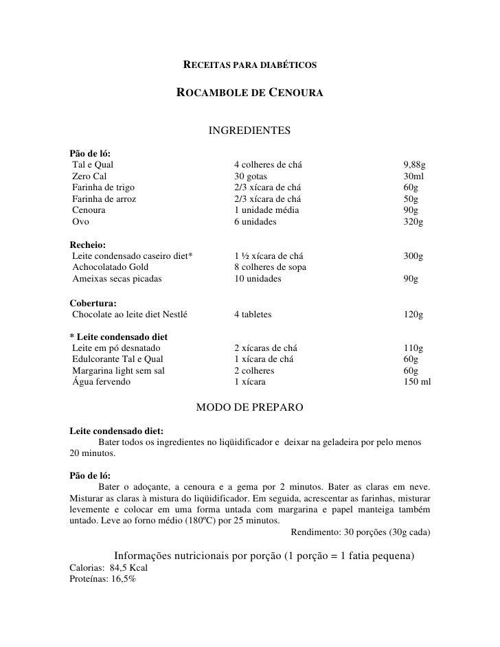 RECEITAS PARA DIABÉTICOS                             ROCAMBOLE DE CENOURA                                     INGREDIENTES...