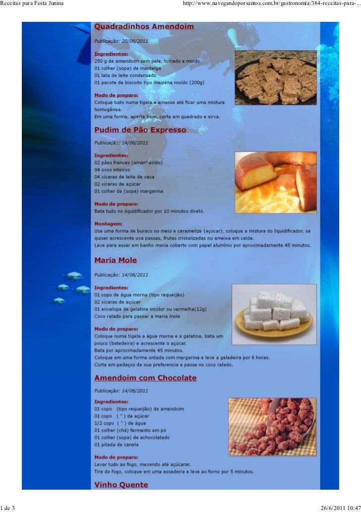 Receitas para Festa Junina   http://www.navegandoporsantos.com.br/gastronomia/384-receitas-para-...1 de 3                 ...