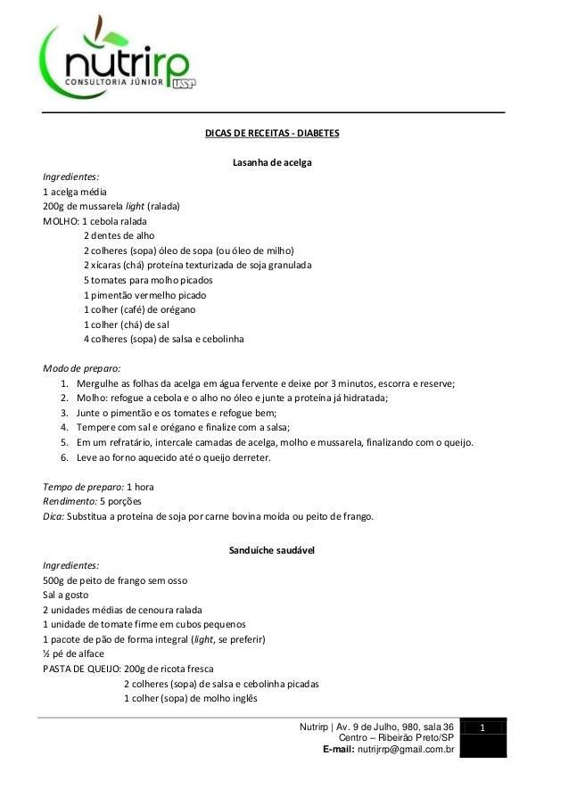 Nutrirp | Av. 9 de Julho, 980, sala 36 Centro – Ribeirão Preto/SP E-mail: nutrijrrp@gmail.com.br 1 DICAS DE RECEITAS - DIA...
