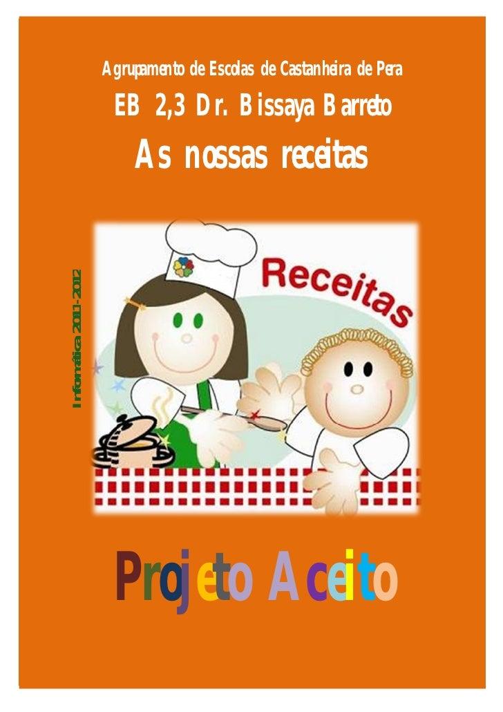 Agrupamento de Escolas de Castanheira de Pera                         EB 2,3 Dr. Bissaya Barreto                          ...