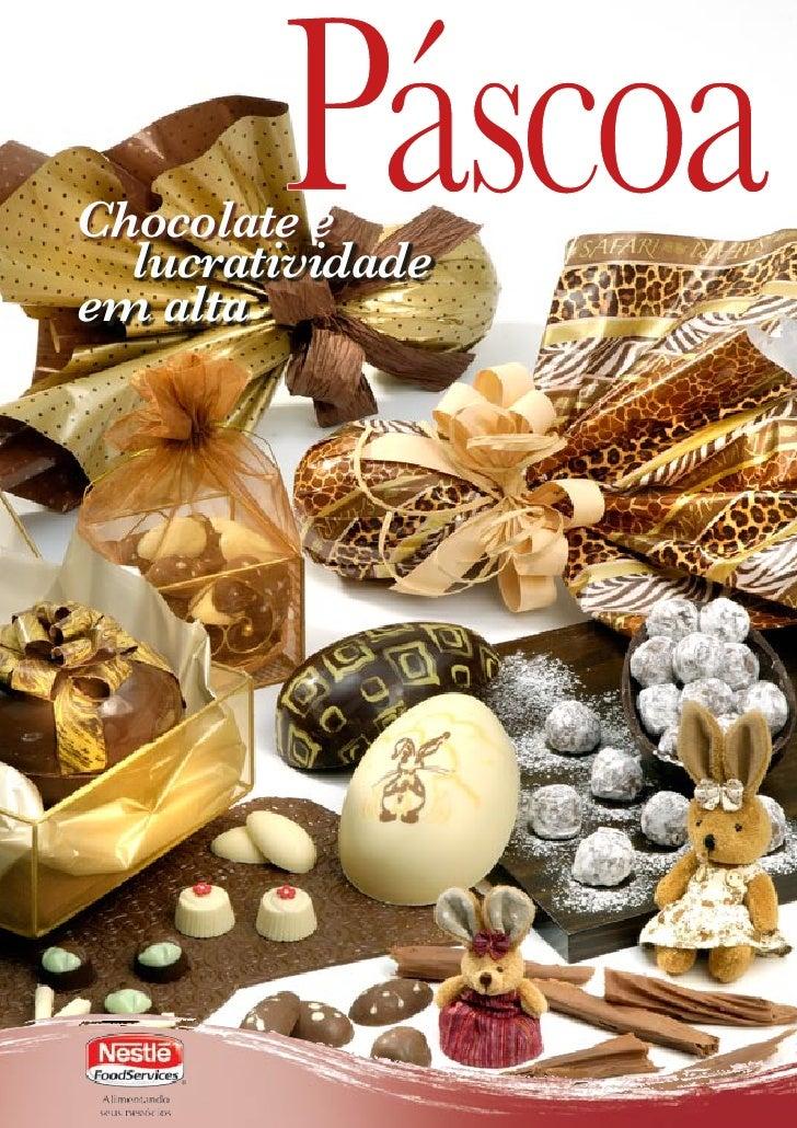 Chocolate e  lucratividadeem alta                  1