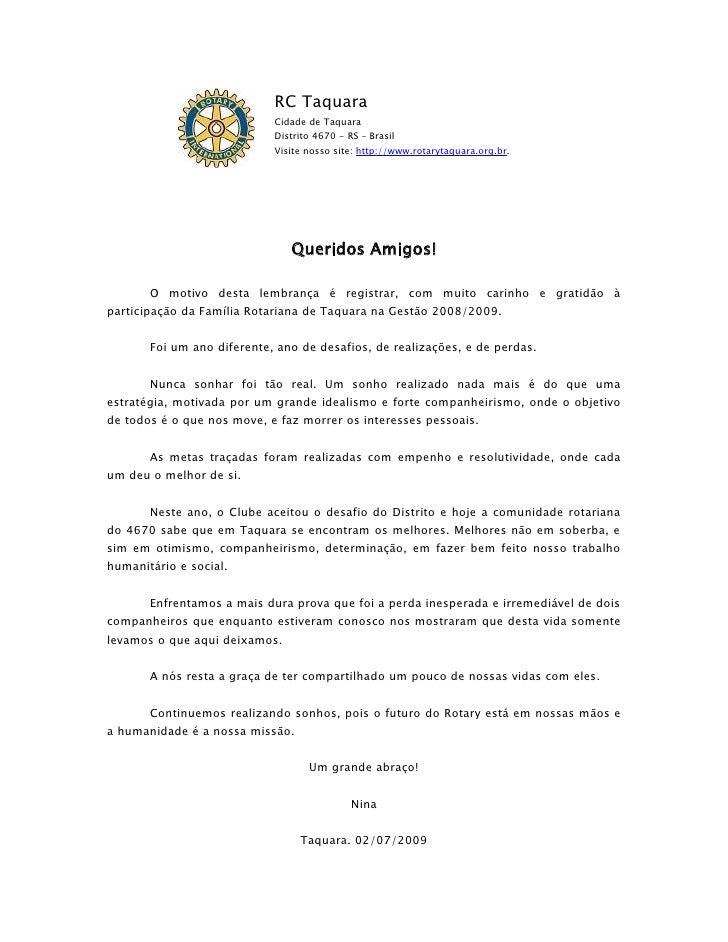 RC Taquara                             Cidade de Taquara                             Distrito 4670 - RS – Brasil          ...