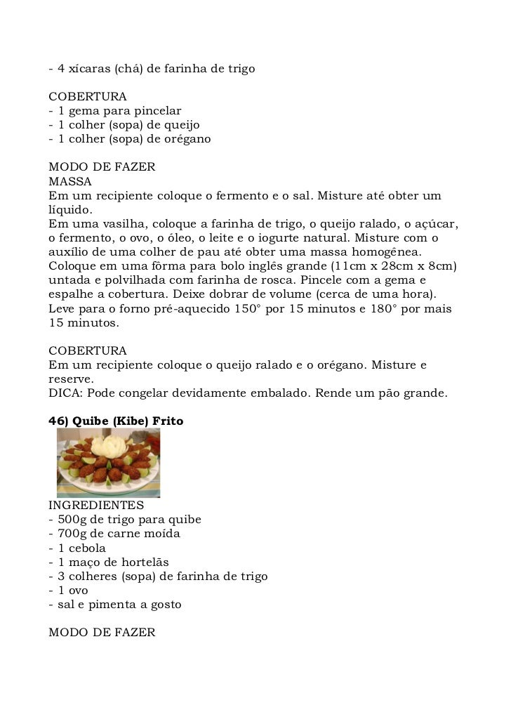 - 4 xícaras (chá) de farinha de trigo  COBERTURA - 1 gema para pincelar - 1 colher (sopa) de queijo - 1 colher (sopa) de o...